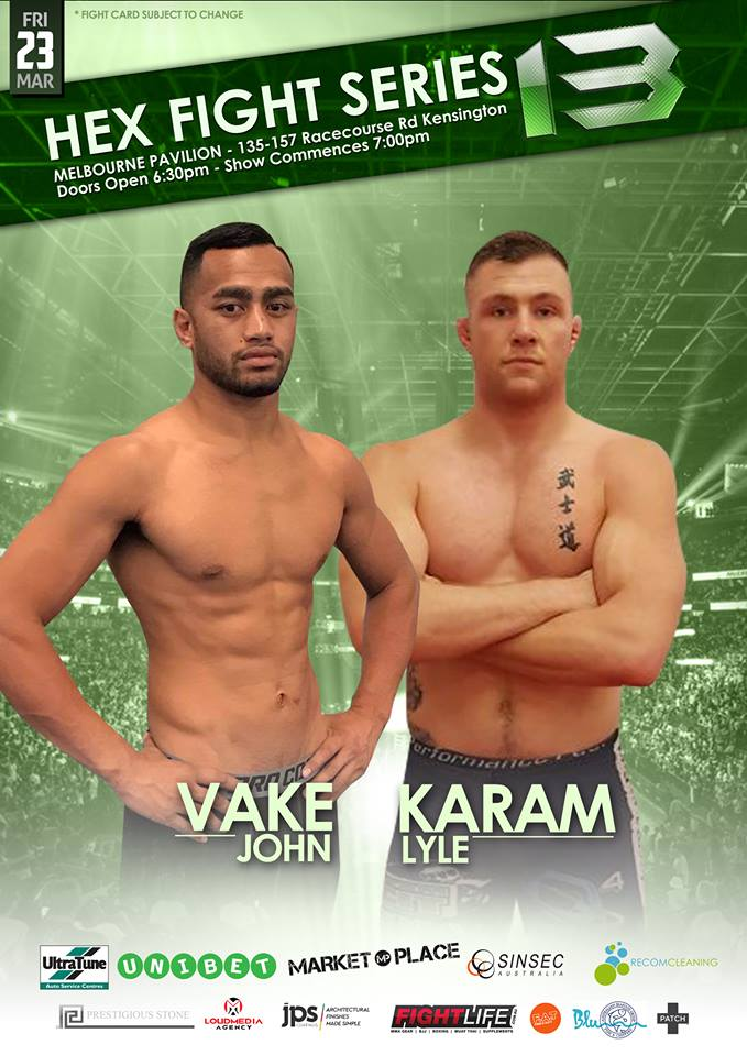 "Hex Fight Series 13 brings us a pivotal Welterweight clash as John Vake takes on Lyle Karam.</p> <p>Auckland's John T. Vake burst onto the Big Stage of Australian MMA, when he competed in a thrilling 5 round war against Hex Welterweight Champion Kitt ""The Killer"" Campbell at Hex 10. Vake showed incredible toughness during the title bout, proving that he is one of the very best Welterweight's in the region. Vake returned to the Hex Cage with an impressive 1st round submission victory over Stephan Walton, at Hex Fight Series 12. Now, the highly skilled Kiwi looks to continue on his path to another title shot.</p> <p>Lyle ""The Krusher"" Karam has looked unstoppable since making his professional MMA debut in 2014. The dangerous South African warrior has beaten all four of his opponents thus far, with only one of them making it past the 2nd round. A holder of two TKO's and one Submission, this undefeated prospect will look to show off more of those deadly skills when he makes his Hex Fight Series Debut on March 23rd.</p> <p>Will the undefeated rising star keep the winning streak alive? Or will a crafty veteran stop him in his tracks? Don't miss this exciting clash at Hex Fight Series 13."